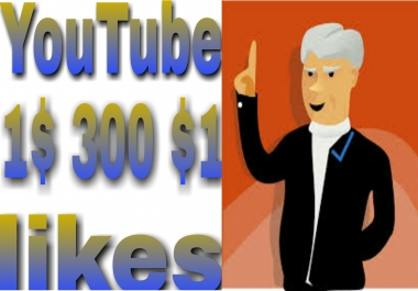 INSTANTLY Provide 300+ high quality YouTube video likes very fast in 1-1 hours