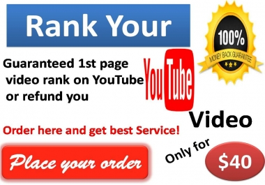 Guaranteed 1st page video rank on YouTube or refund
