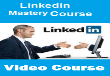 Linkedin Mastery Video Course