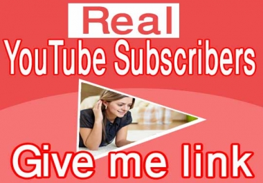 Provide you Real 35 YouTube Subscribers fast delivery