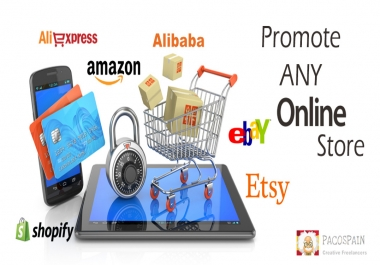 Promote any online store like eBay, Etsy, Shopify, Amazon, etc.