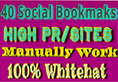 Get Instant manually 40 Social Bookmarks From High Page rank/PR Site's