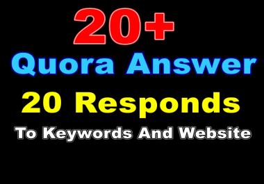 Quora answer 20 responds to keywords and website