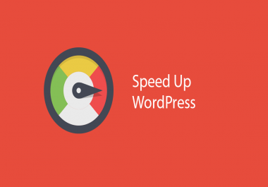 Speed Up WordPress Website To MAX