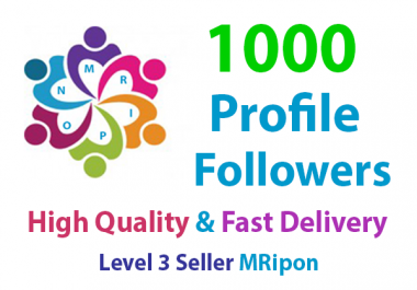 Start Instant 1000 High Quality Profile Followers