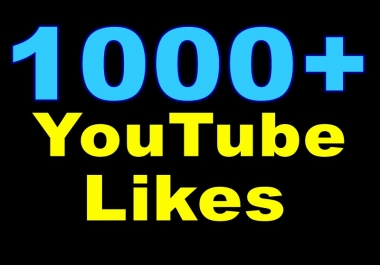 You Get 1000+ YT Likes Or 500+ YouTube Subscribers Very Fast Within 48-72 Hours