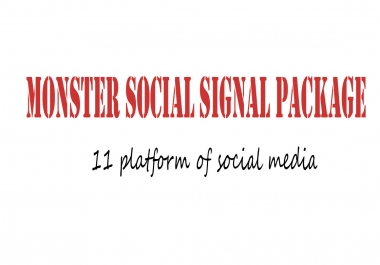 8000+ Monster Social Signals Package from 11 Platfom
