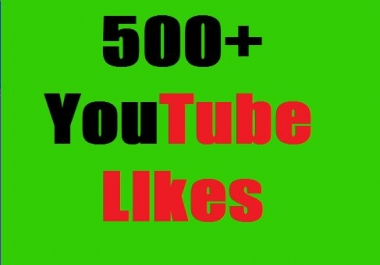 Guaranteed 500+ YouTube Likes OR 30+custom comments Non Drop and very fast