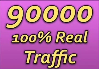 DRIVE 90,000 SUPER TARGETED WEBSITE TRAFFIC