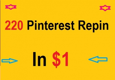 Provide you a pinterest  repin up to my over 220  PINTEREST for / $1