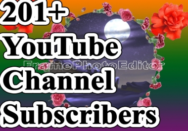 201+ Subscribers Manually  Super Fast And Refillable