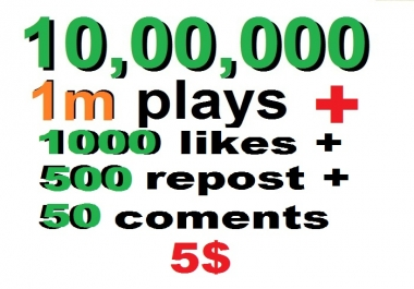 1m usa soundcloud plays and 1000 soundcloud likes and 500 soundcloud repost and 50 comments