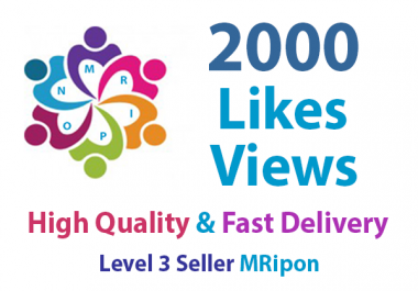 Add Instant 2000 HQ Social Media Video Views or 2000 Likes