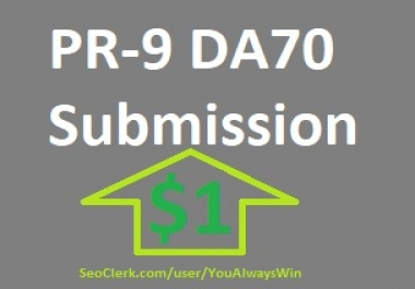 1 pr-9 DA70 submission and rank higher on search engines