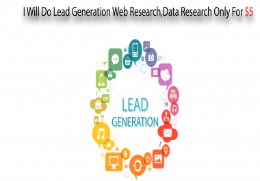 Lead Generation Web Research,Data Research,Email research Service Only For