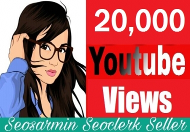 Safe 20,000+High Retention YouTube Views Non Drop Refill Guaranteed Just