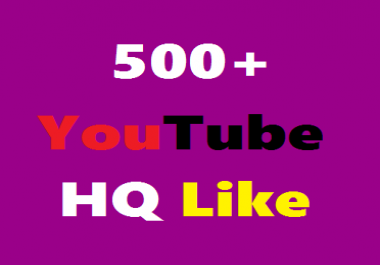 Add 500+ YouTube Real HQ Video Like Non Drop  Super Fast Just