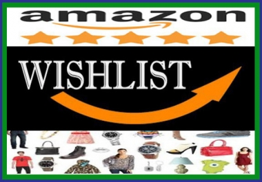 300 SEO Based Unique Amazon Wishlists From Different Account for $5