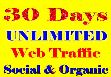 UNLIMITED genuine real Website TRAFFIC for one month