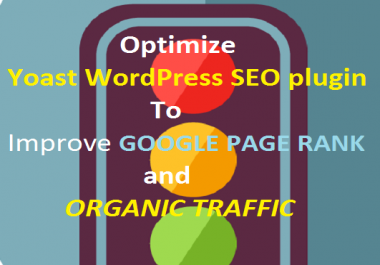 I will setup Yoast WordPress SEO plugin And Do All Kind Of Onpage SEO Optimization