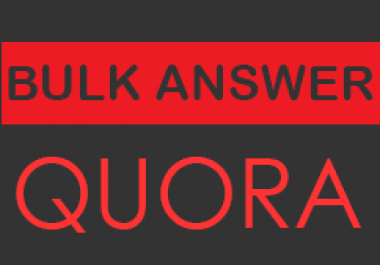 10 High Quality Quora Answer at Bulk Price