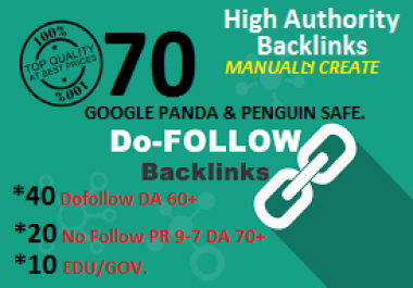 Provide 70 Links (40 Dofollow with 20 pr 9-7&10 EDU/GOV.) Backliks for you