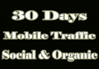 Get MOBILE Web Traffic 30 days