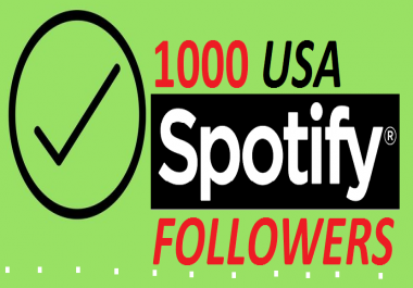 GAIN 100 REAL USA SPOTIFY FOLLOWERS UNIQUE PROMOTION