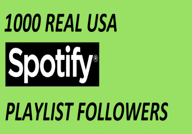 GAIN 100 REAL USA SPOTIFY PLAYLIST FOLLOWERS