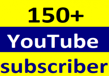 150+Youtube channel subcriber non drop life time guaranteed 2-4 hours in complete  Just