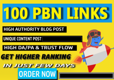 Skyrocket Google Rankings with 100 Permanent PBN Posts On High Trust Flow Domains
