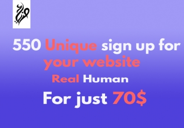 550 Unique sign up for your website