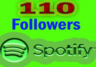 Start Instant 110 Sp0tify Followers Super Fast delivery