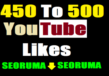 I provide 450 to 500 YouTube video Likes in 7-9 hours completed just