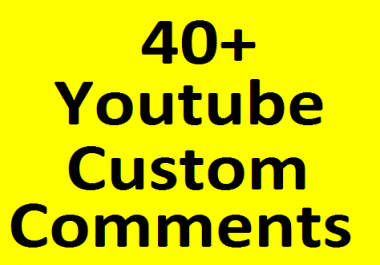 40+ YouTube Real non drop custom C omments with 40+ L ikes bonus very fast in 1-2 hours completed