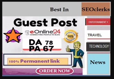 Write And Publish Guest Post On Eonline24 da78 within 24 hours