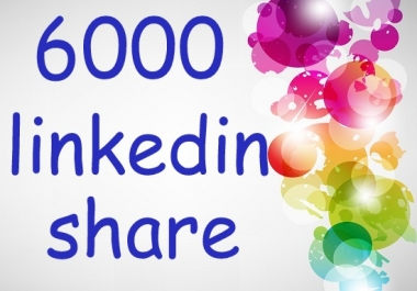 create 6000 linkedin share for your website