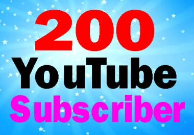Guarantee 200 High quality Subscribers to your channel 24-72 hours complete only