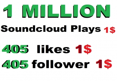 1m usa soundcloud plays or 405 soundcloud likes or 405 soundcloud repost or 405 followers
