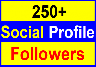 Add 250+High Quality Profile Followers With Lifetimes Guaranteed Just