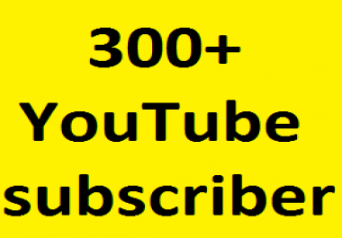 Safe 300+YouTube Channel subscribers OR 1000+YT Likes OR 100+YT Custom comments