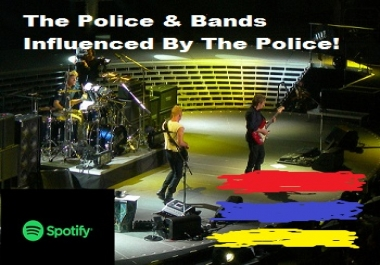 Add Your Spotify Track - The Police and Bands Influenced Playlist on Spotify!