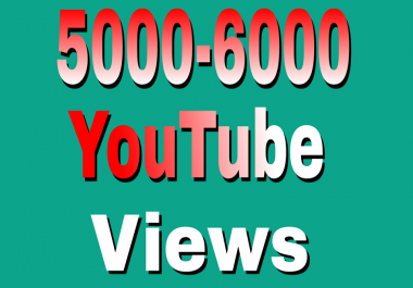 Safe 5,000 To 6.000 High Retention YouTube Views Refill Guaranteed Just