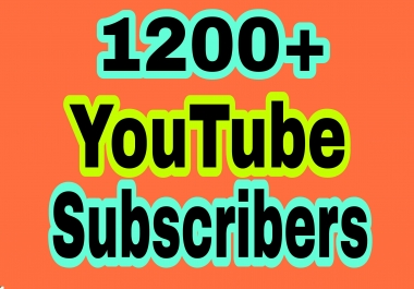 Eid Offer 1200+ Real You tube Chanel Subs cribers non drop Guaranteed in 24-96 hours completed just