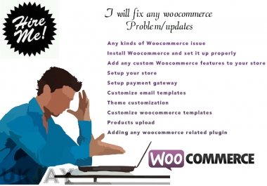 I can fix any woocommerce Problem/updates
