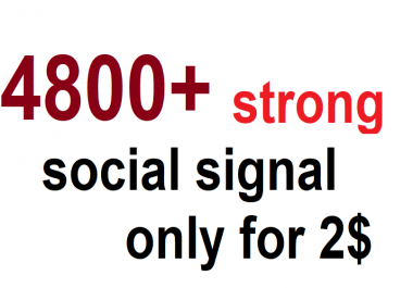 Boost your URl with Top class 4800+ Strong and Best social signal