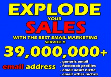 39 Million Emails to Explode your Sales Instanly