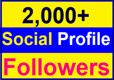 Add 2000+ High Quality Fast Profile Followers Instant Start
