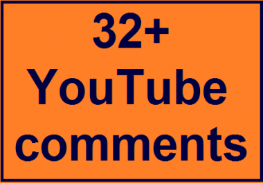 32+Youtube custom comments non drop guaranteed instant delivery