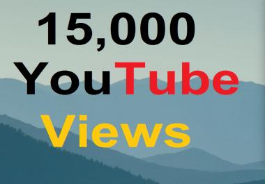 15000+ High Quality YouTube views Lifetime Guaranteed
